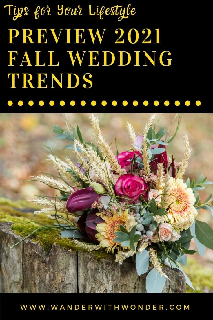 Each year, there are many wedding trends, but fall wedding trends are different because they incorporate different styles and colors. For a bride sorting out her wedding details in fall, it's important to focus on everything from the wedding dress to the reception drinks. Figuring out what fall-appropriate details will go into the bride's wedding day will make everything a little less stressful. Here is a preview of the 2021 fall wedding trends.